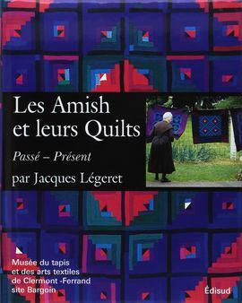AMISH ET LEURS QUILTS, LES