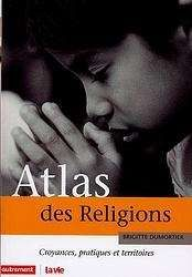 ATLAS DES RELIGIONS -AUTREMENT