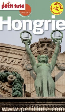 HONGRIE - PETIT FUTE