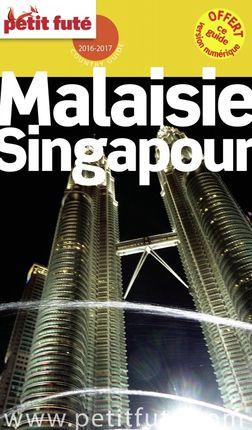 MALAISIE ET SINGAPOUR -PETIT FUTE