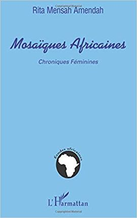 MOSAIQUES AFRICAINES