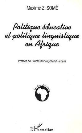 POLITIQUE EDUCATIVE ET POLITIQUE LINGUISTIQUE EN AFRIQUE
