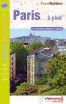 PARIS...A PIED -FFRP [REF.VI75] -RANDO CITADINES TOPOGUIDES