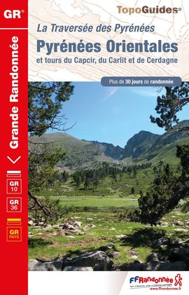 GR 10 PYRÉNÉES ORIENTALES [REF. 1092] -FFRP