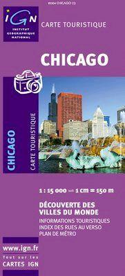 CHICAGO 1:15.000 -IGN DECOUVERTE DES VILLES DU MONDE