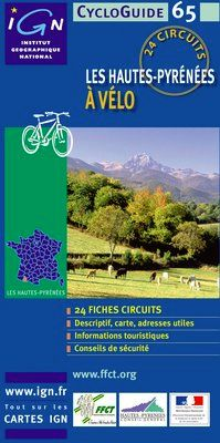 HAUTES-PYRENEES A VELO, LES -CYCLOGUIDE 65 [FICHAS] -IGN