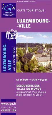 LUXEMBOURG-VILLE -IGN DECOUVERTE DES VILLES DU MONDE