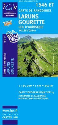 1546 ET LARUNS.GOURETTE, COL D'AUBISQUE 1:25.000 -TOP 25 IGN