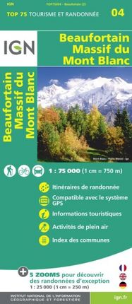 BEAUFORTAIN MASSIF DU MONT-BLANC 1:75.000 -TOP 75 IGN