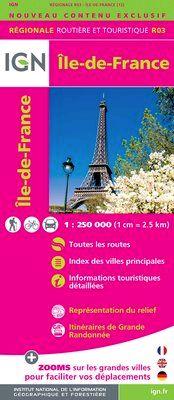 R03 ILE-DE-FRANCE 1:250.000 -IGN REGIONALE