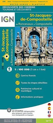 RONCEVAUX A COMPOSTELLE 1:100.000 ST-JACQUES-DE-COMSPOSTELLE (CAMINO FRANCES) -IGN