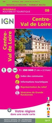 08 CENTRE VAL DE LOIRE 1:250.000 -ROUTIER FRANCE RÉGIONALE -IGN
