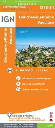 D13-84 BOUCHES-DU-RHÔNE / VAUCLUSE 1:150.000 -ROUTIER FRANCE DÉPARTEMENTALE -IGN