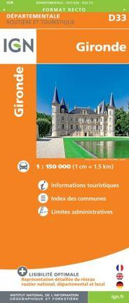 D33 GIRONDE 1:150.000 -ROUTIER FRANCE DÉPARTEMENTALE -IGN