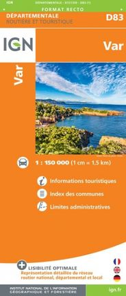 D83 VAR 1:150.000 -ROUTIER FRANCE DÉPARTEMENTALE -IGN