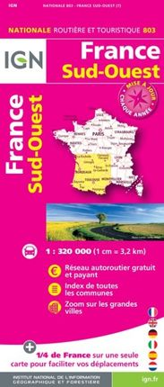 803 FRANCE SUD-OUEST 1:320.000 -ROUTIER FRANCE NATIONALE -IGN