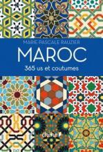 MAROC. 365 US ET COUTUMES