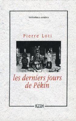 DERNIERS JOURS DE PÉKIN, LES