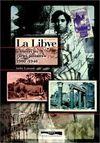LIBYE, LA. A TRAVERS LES CARTES POSTALES 1900-1940