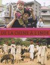 DE LA CHINE A L'INDE