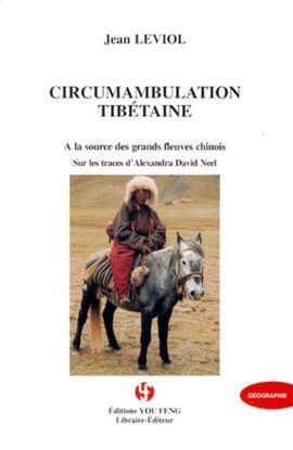 CIRCUMAMBULATION TIBETAINE