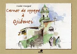 CARNET DE VOYAGE A DJIBOUTI
