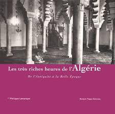 TRES RICHES HEURES DE L'ALGERIE, LES
