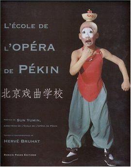 ECOLE DE L'OPERA DE PEKIN, L'
