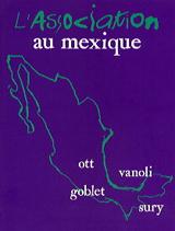 ASSOCIATION AU MEXIQUE, L'