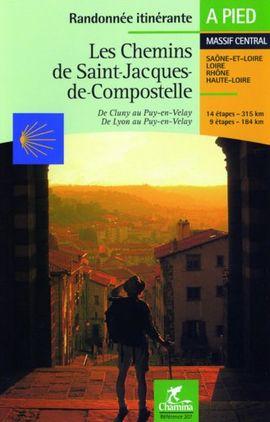 CHEMINS DE SAINT-JACQUES-DE-COMPOSTELLE, LES -CHAMINA REF.207