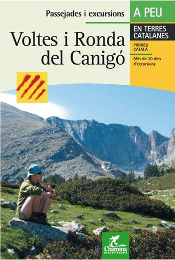 VOLTA I RONDA DEL CANIGO. EN TERRES CATALANES A PEU -CHAMINA