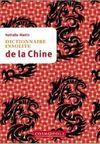 CHINE, DICTIONNAIRE INSOLITE DE LA