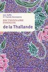 THAILANDE, DICTIONNAIRE INSOLITE DE LA