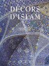 DECORS D'ISLAM