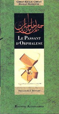 PASSANT D'ORPHALESE, LE