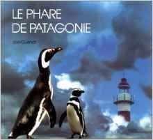 LE PHARE DE PATAGONIE