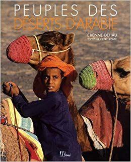 PEUPLES DES DESERTS D'ARABIE