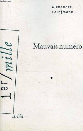 MAUVAIS NUMERO -1º MILLE
