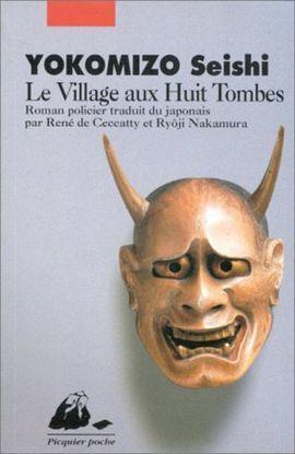 VILLAGE AUX HUIT TOMBES, LE
