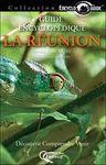 REUNION, LA -GUIDE ENCYCLOPEDIQUE