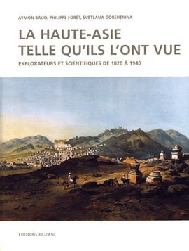 HAUTE-ASIE TELLE QU'ILS L'ONT VUE, LA -OLIZANE BEAUX LIVRES