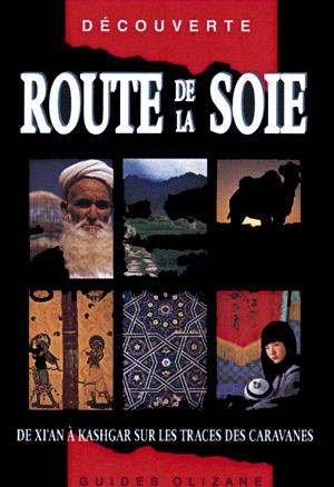 ROUTE DE LA SOIE -OLIZANE DECOUVERTE