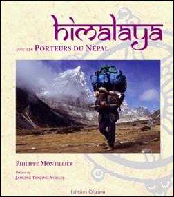 HIMALAYA. AVEC LES PORTEURS DU NEPAL -OLIZANE