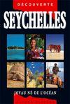 SEYCHELLES -OLIZANE DECOUVERTE