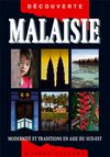 MALAISIE -OLIZANE DECOUVERTE