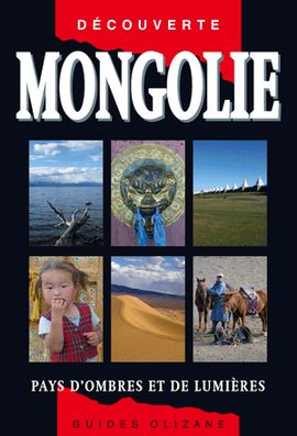 MONGOLIE -OLIZANE DECOUVERTE