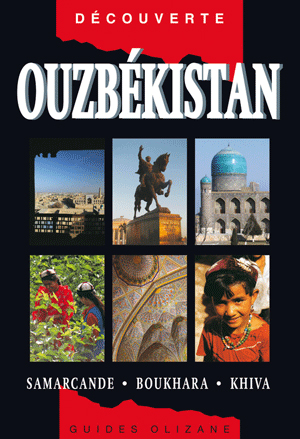 OUZBEKISTAN -OLIZANE DECOUVERTE