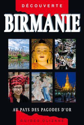 BIRMANIE -OLIZANE DECOUVERTE
