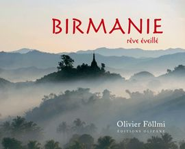 BIRMANIE REVE EVEILLE -OLIZANE