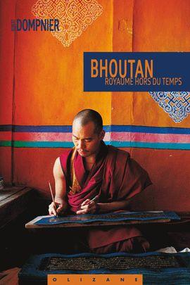 BHOUTAN, ROYAUME HORS DU TEMPS -OLIZANE OBJECTIF TERRE RÉCITS